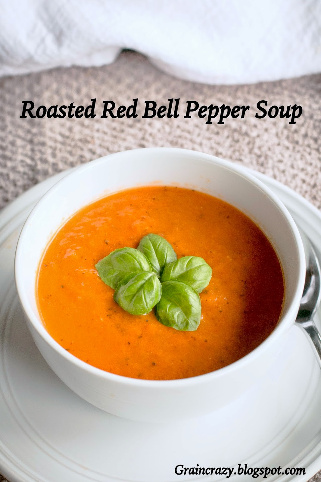 Grain Crazy: Roasted Red Pepper Soup
