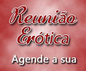 REUNIÃO ERÓTICA