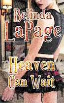 <i>HEAVEN CAN WAIT</i><br>By Belinda LaPage