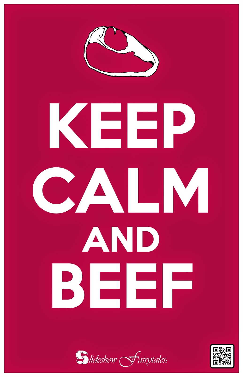 Keep Calm and Beef
