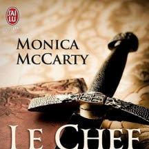 Les chevaliers des Highlands, tome 1 : Le Chef de Monica McCarty