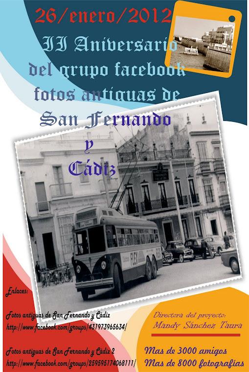 II ANÍBERSARÍO DEL GRUPO FACEBOOK FOTOS ANTÍGUAS DE SAN FERNANDO Y CÁDIZ
