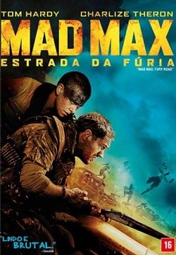 Mad Max – Estrada da Fúria – Dublado