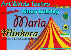 MARIA MINHOCA - o amor e a poesia estão de volta