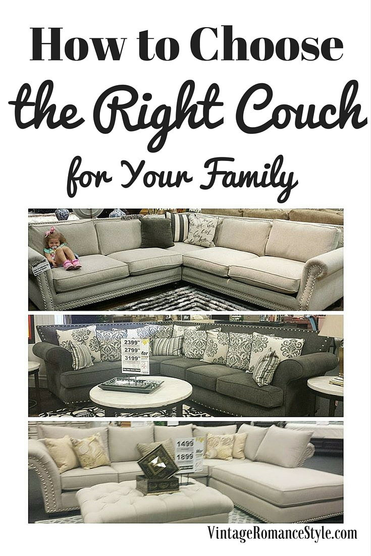 How To Choose A Couch choosing the right couch for my family & how to choose yours