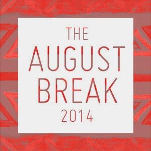 August Break