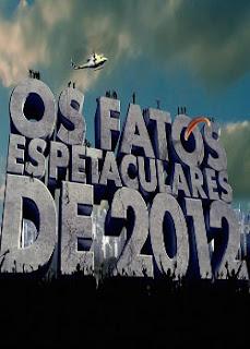 Os Fatos Espetaculares de 2012  Band