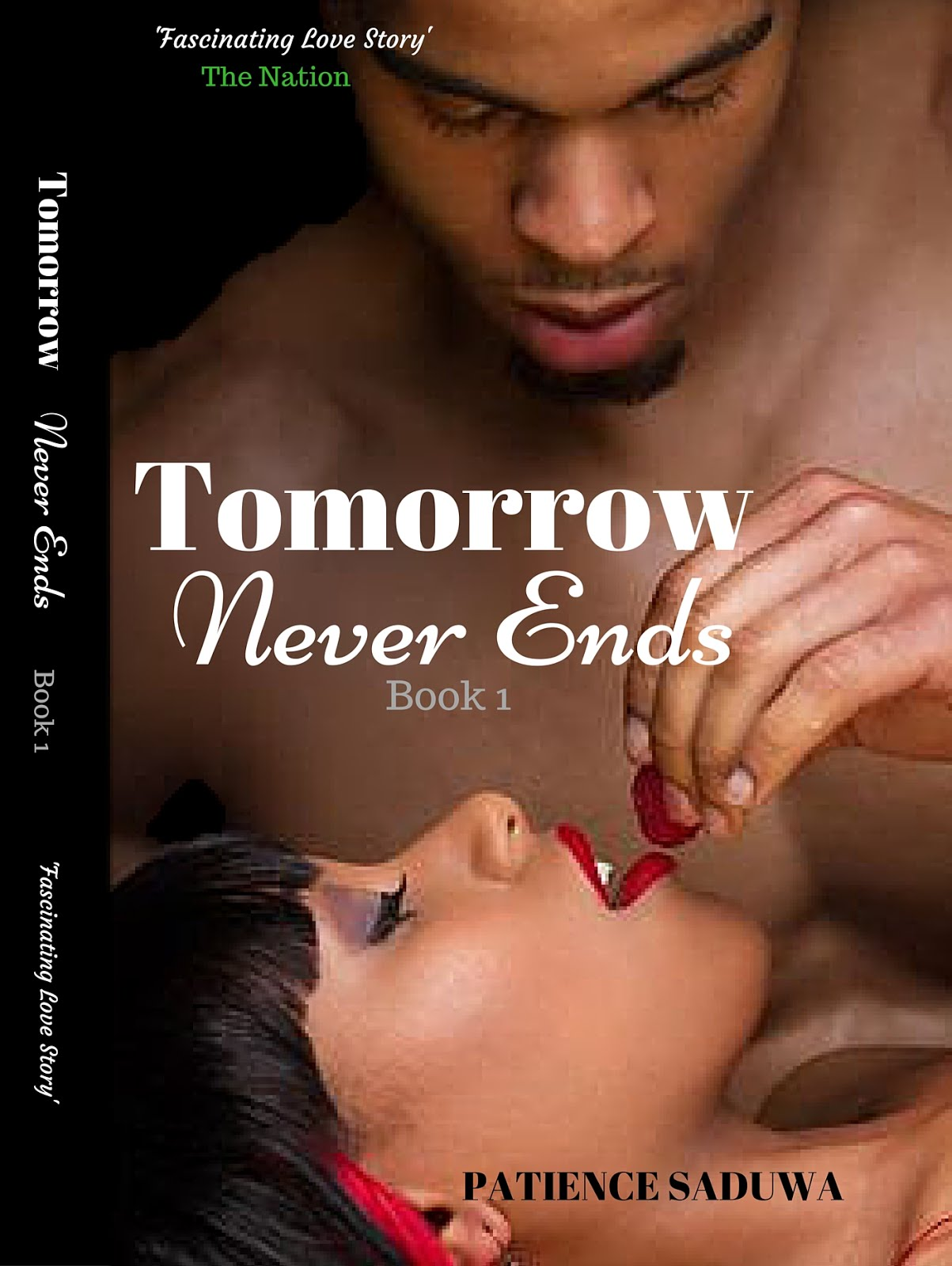 Tomorrow Never Ends by Patricia Saduwa