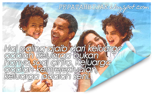 Kata Kata Mutiara Keluarga