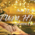 Tum Hi Ho Karaoke (Aashiqui 2)With Lyrics Free Download