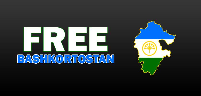 FREE BASHKORTOSTAN!