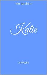 KATIE: A NOVELLA