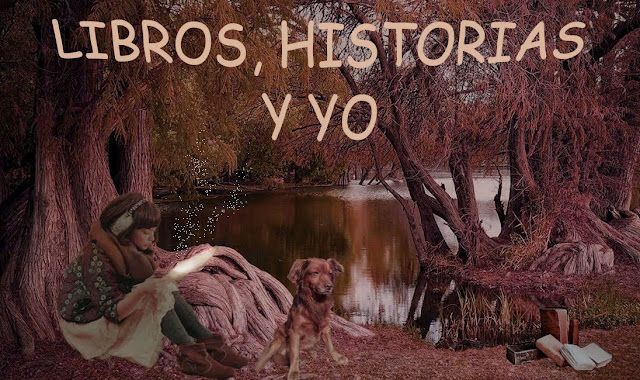 Libros, Historias y Yo