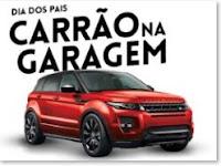 Promoção Dia dos Pais Carrão na Garagem C&A www.promocoescea.com.br/relogiospais