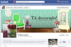 Fanpage do Tá Decorado no FACEBOOK!
