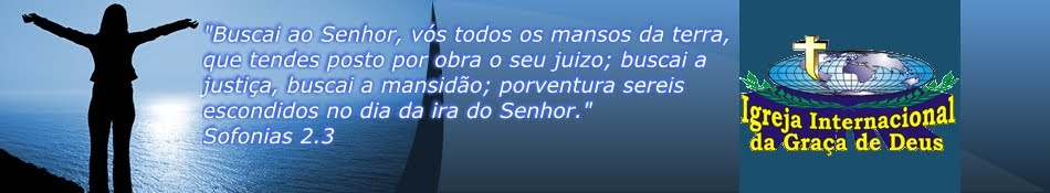 Igreja Internacional da Graça de Deus - Piraquara/PR