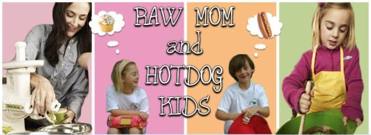 Raw Mom and Hot Dog Kids