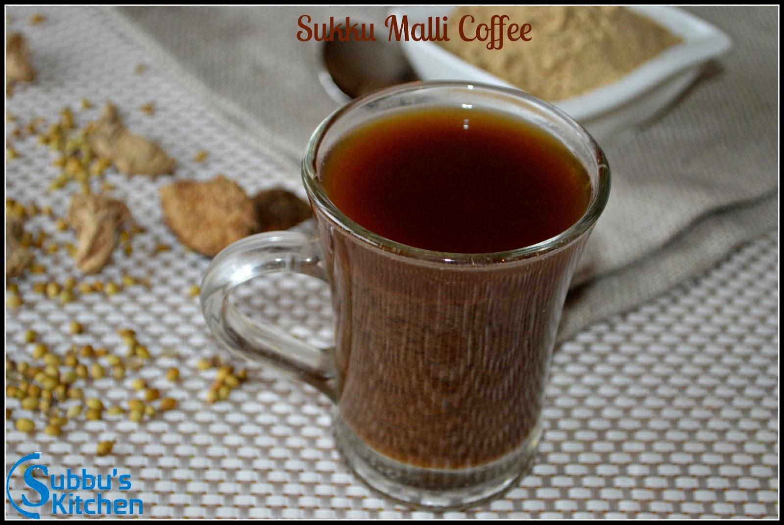 Sukku Malli Coffee   Sukku Coffee   Chukku Kapi