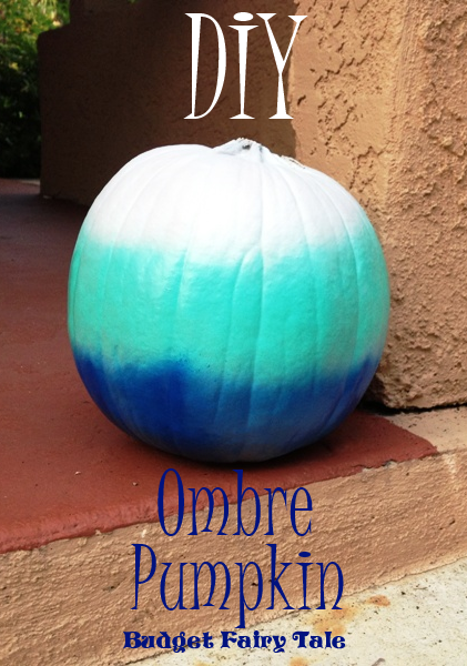 Budget Fairy Tale: DIY Ombre No Carve Pumpkin