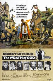 The Wrath of God (released in 1972) - Starring Robert Mitchum, Frank Langella, Rita Hayworth and Victor Buono