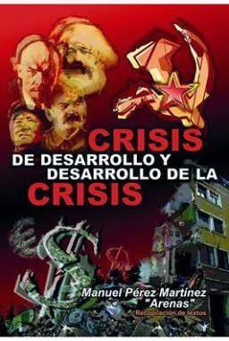 Crisis de desarrollo y desarrollo de la crisis de Arenas.
