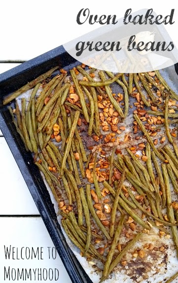 Easy, healthy recipes: oven baked green beans {Welcome to Mommyhood} #paleo, #whole30, #easyhealthyrecipes,