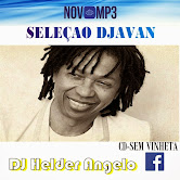 SELEÇÃO DJAVAN CD SEM VINHETAS BY DJ HELDER ANGELO