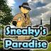 Sneaky's Paradise