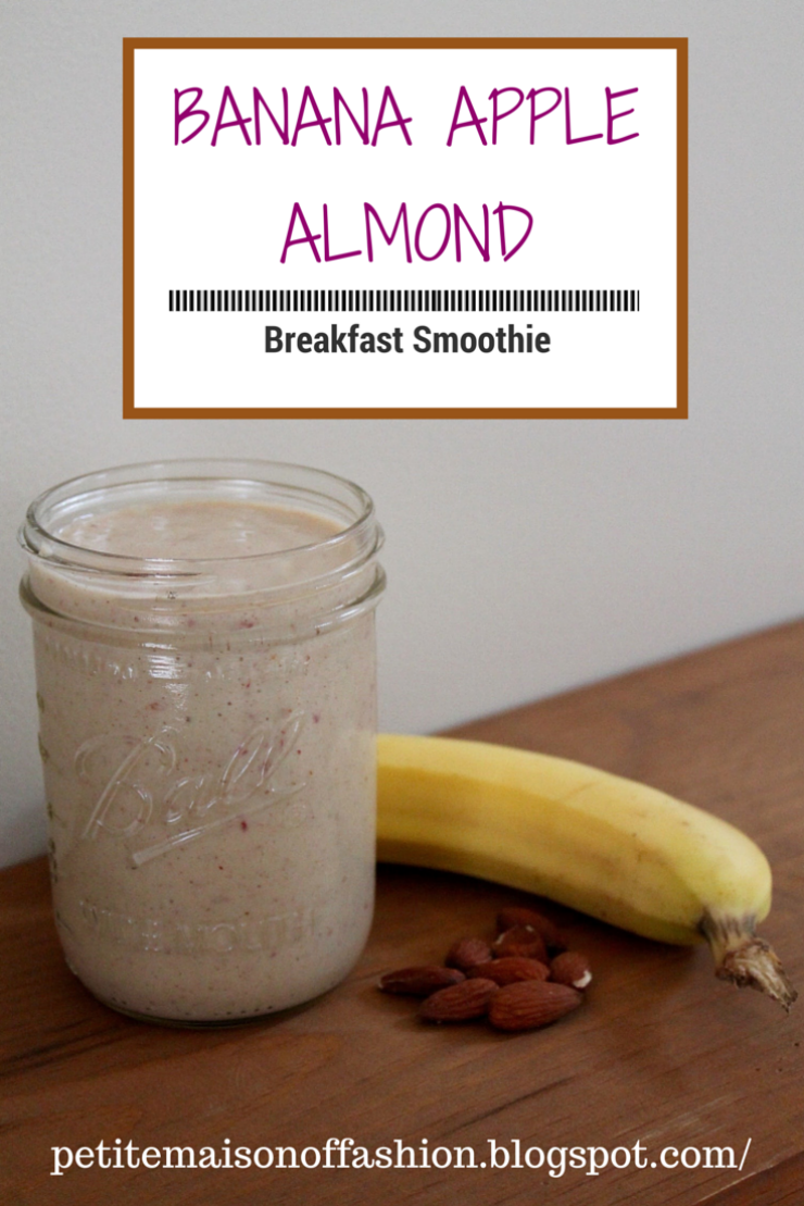 Healthy Banana Apple Almond Breakfast Smoothie