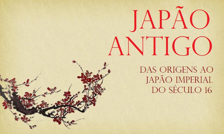 Japão Antigo e Imperial