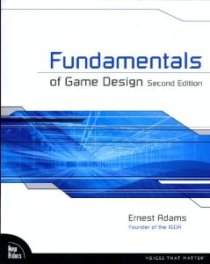 Fundamentals of Game Design 2nd Edition