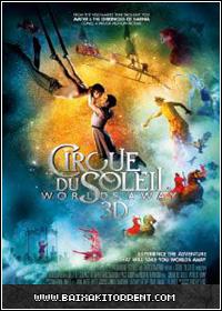 Capa Baixar Filme Cirque Du Soleil   Outros Mundos 2013   BluRay   3D   Torrent Baixaki Download