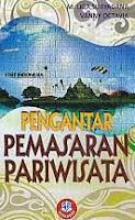 ajibayustore  Judul Buku : Pengantar Pemasaran Pariwisata Pengarang : M. Liga Suryadana – Vanny Octavia Penerbit : Alfabeta