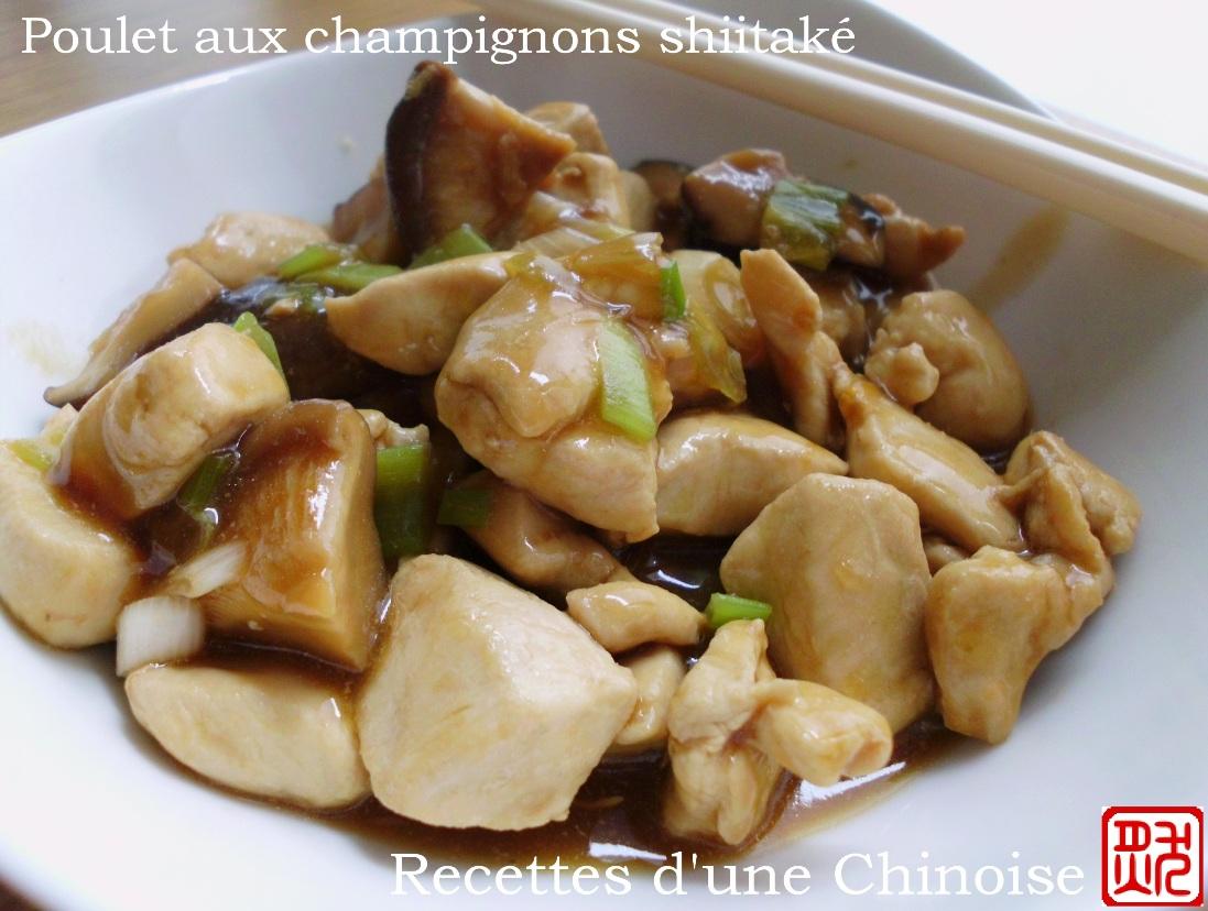 recettes d 39 une chinoise poulet aux champignons shiitak s xi ng g j d ng. Black Bedroom Furniture Sets. Home Design Ideas