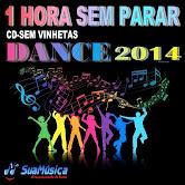 BAIXAR CD 1 HORA SEM PARAR DANCE 2014 SEM VINHETAS