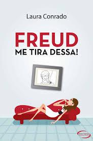 Resenha do livro Freud, me tira dessa!