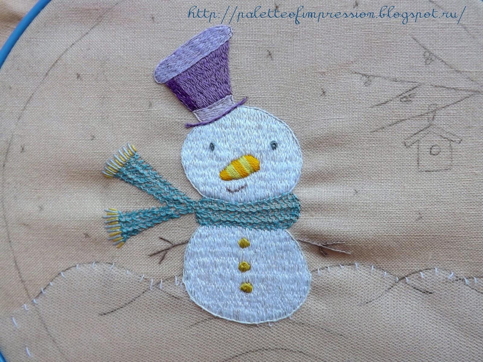 """Снеговик вышит гладью, блог Вся палитра впечатлений, в рамках школы вышивки """"Зимняя сказка"""""""