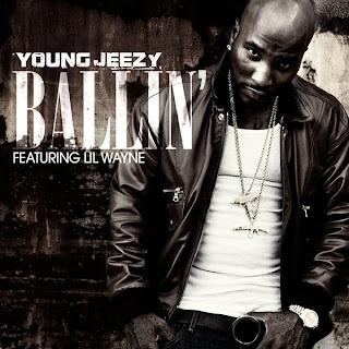 Young Jeezy - Ballin' (feat. Lil Wayne) Lyrics