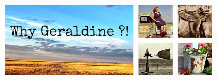 Why Geraldine!?