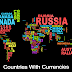 Countries with Currencies
