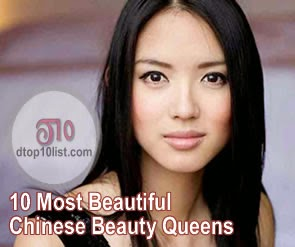Top 10 Most Beautiful Chinese Beauty Queens