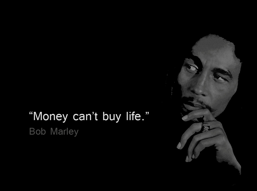 MAIN QUOTE$quote=Bob Marley