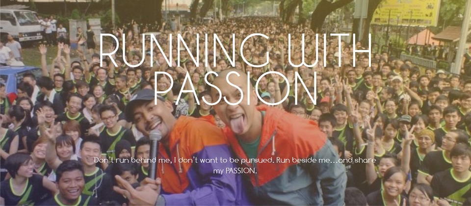 RUNNING WITH PASSION