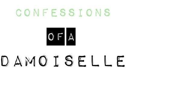 CONFESSIONS of a DAMOISELLE