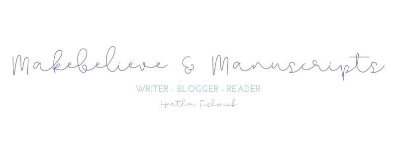 Makebelieve & Manuscripts - Heather Fishwick