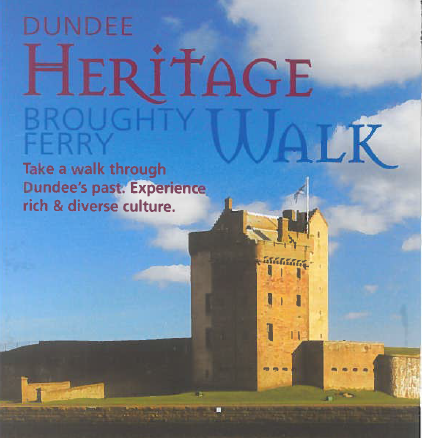 Dundee Heitage Walk in Broughty Ferry