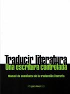 Traducir literatura: una escritura controlada