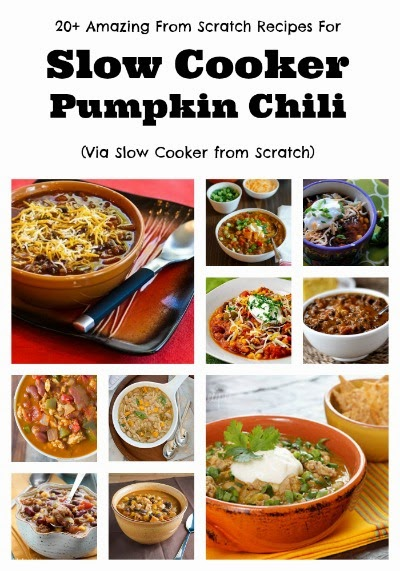 Twenty+ Amazing From Scratch Recipes for Slow Cooker Pumpkin Chili