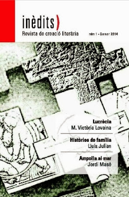 INÈDITS - Revista de creació literària - Núm.1 - Gener 2014