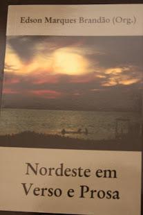 Nordeste em Verso e Prosa - Org. Edson Marques Brandão